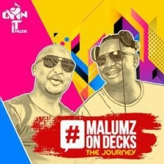 Malumz on Decks - Only for You Ft. Busi N